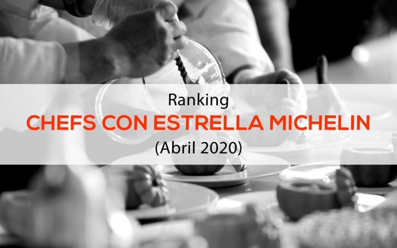 <i>Ranking</i> Chefs Estrella Michelin