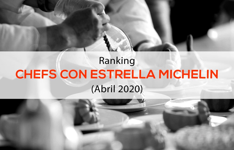 Ranking Chefs Estrella Michelin